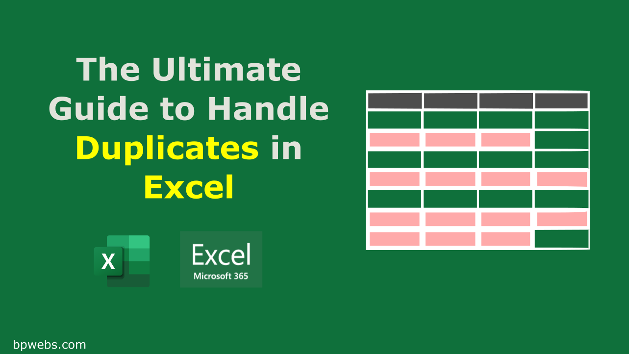 The Ultimate Guide to Handle Duplicates in Excel
